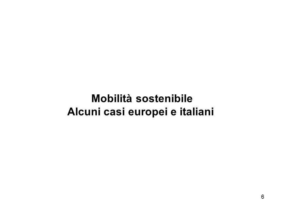 Mobilità sostenibile Alcuni casi europei e italiani