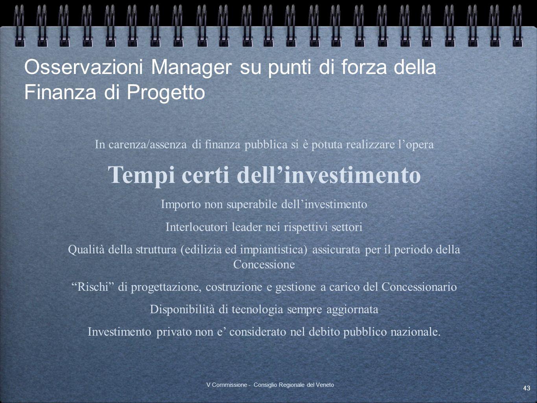 Osservazioni Manager su punti di forza della Finanza di Progetto