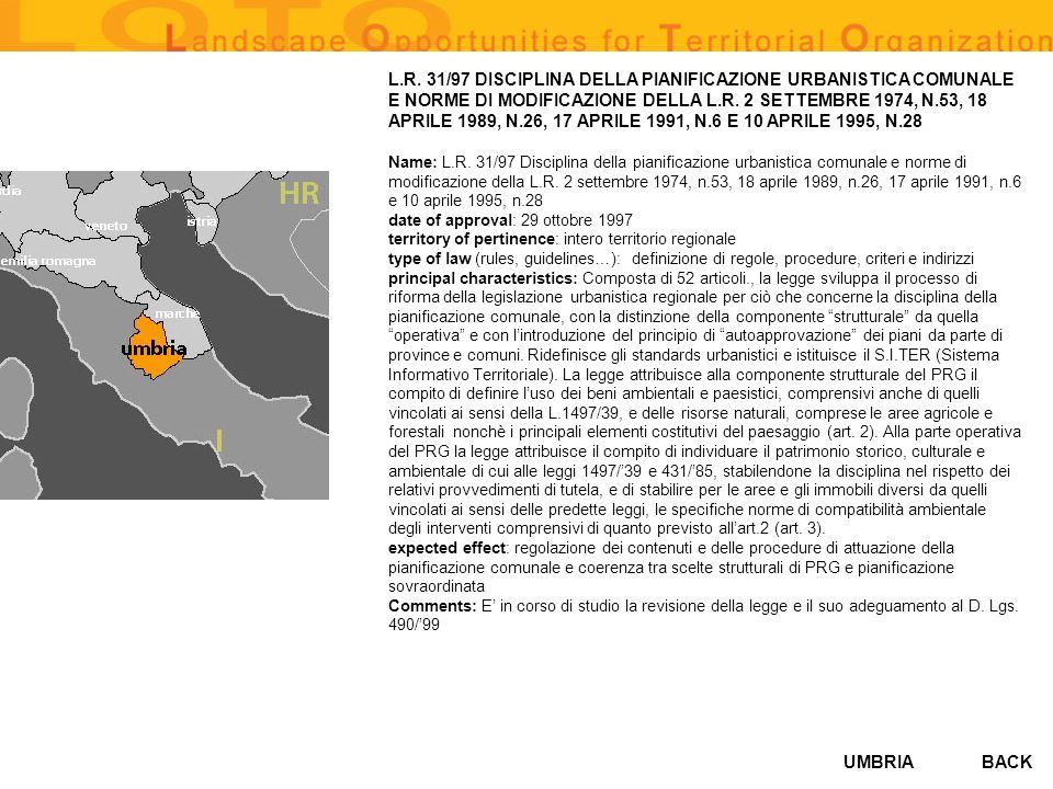 L.R. 31/97 DISCIPLINA DELLA PIANIFICAZIONE URBANISTICA COMUNALE E NORME DI MODIFICAZIONE DELLA L.R. 2 SETTEMBRE 1974, N.53, 18 APRILE 1989, N.26, 17 APRILE 1991, N.6 E 10 APRILE 1995, N.28