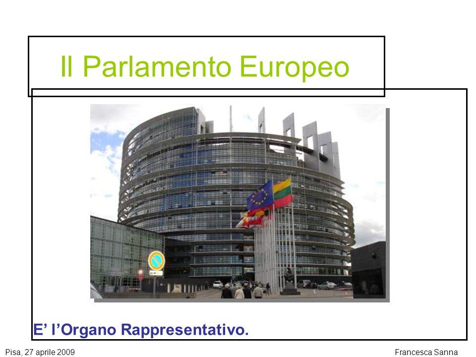 Il Parlamento Europeo E' l'Organo Rappresentativo.