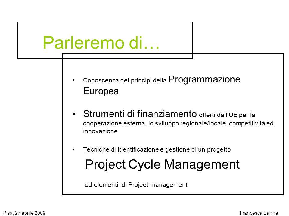 Parleremo di… Conoscenza dei principi della Programmazione Europea.