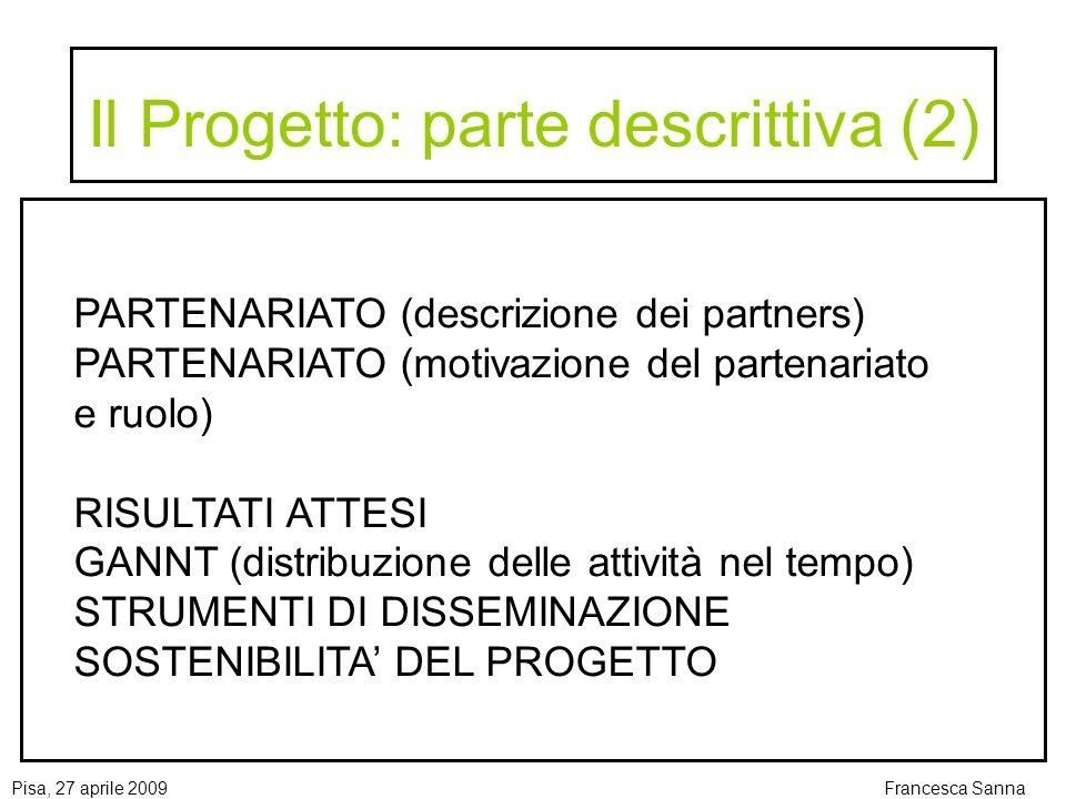 Il Progetto: parte descrittiva (2)