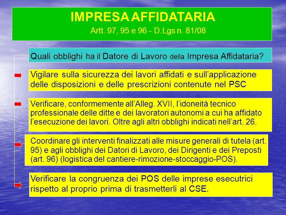 IMPRESA AFFIDATARIA Artt. 97, 95 e 96 - D.Lgs n. 81/08. Quali obblighi ha il Datore di Lavoro della Impresa Affidataria