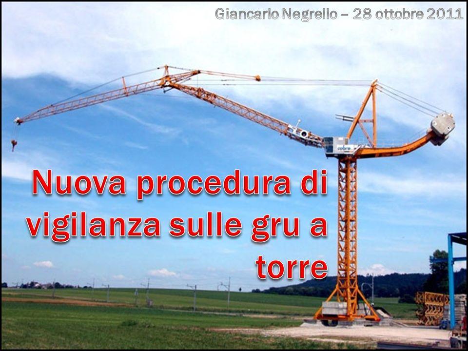 Nuova procedura di vigilanza sulle gru a torre