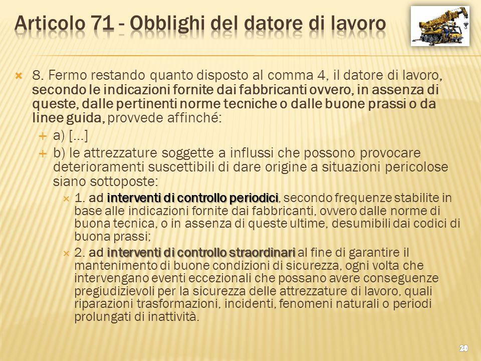Articolo 71 - Obblighi del datore di lavoro