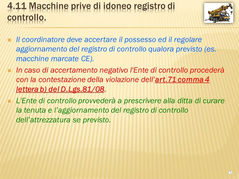 4.11 Macchine prive di idoneo registro di controllo.