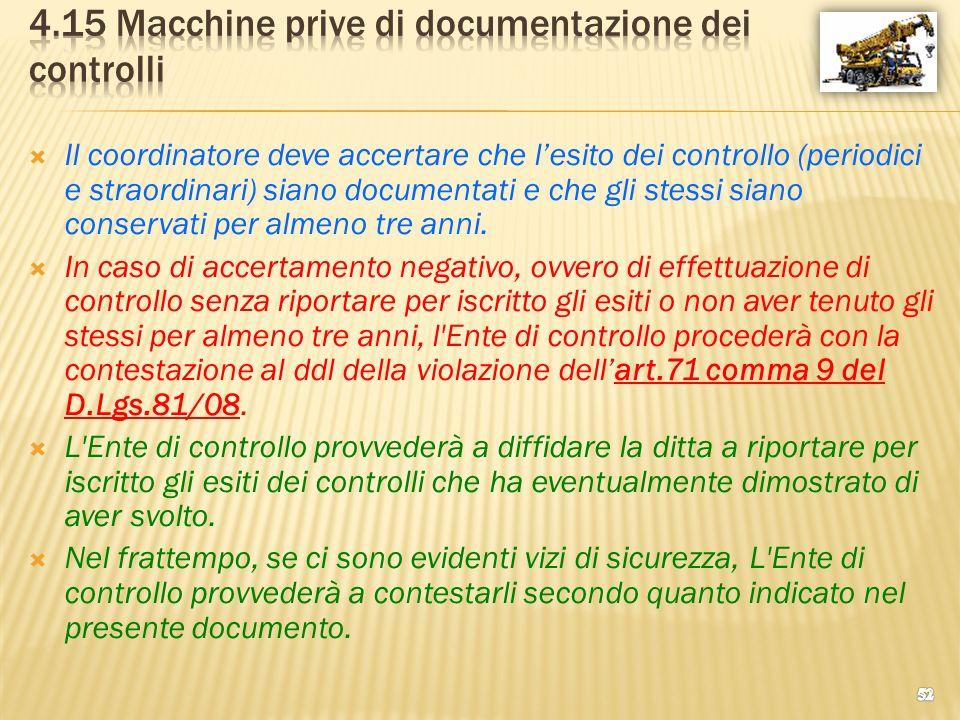 4.15 Macchine prive di documentazione dei controlli