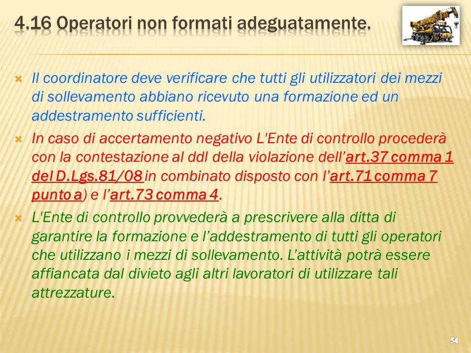 4.16 Operatori non formati adeguatamente.