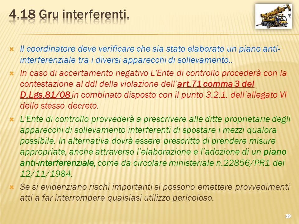 4.18 Gru interferenti.