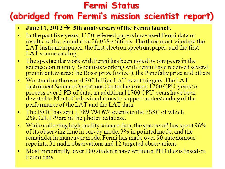 Fermi Status (abridged from Fermi's mission scientist report)