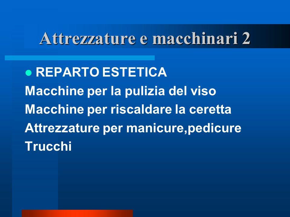 Attrezzature e macchinari 2