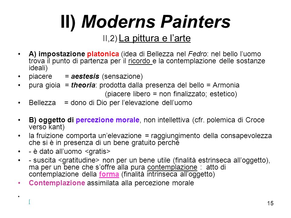 II) Moderns Painters II,2) La pittura e l'arte