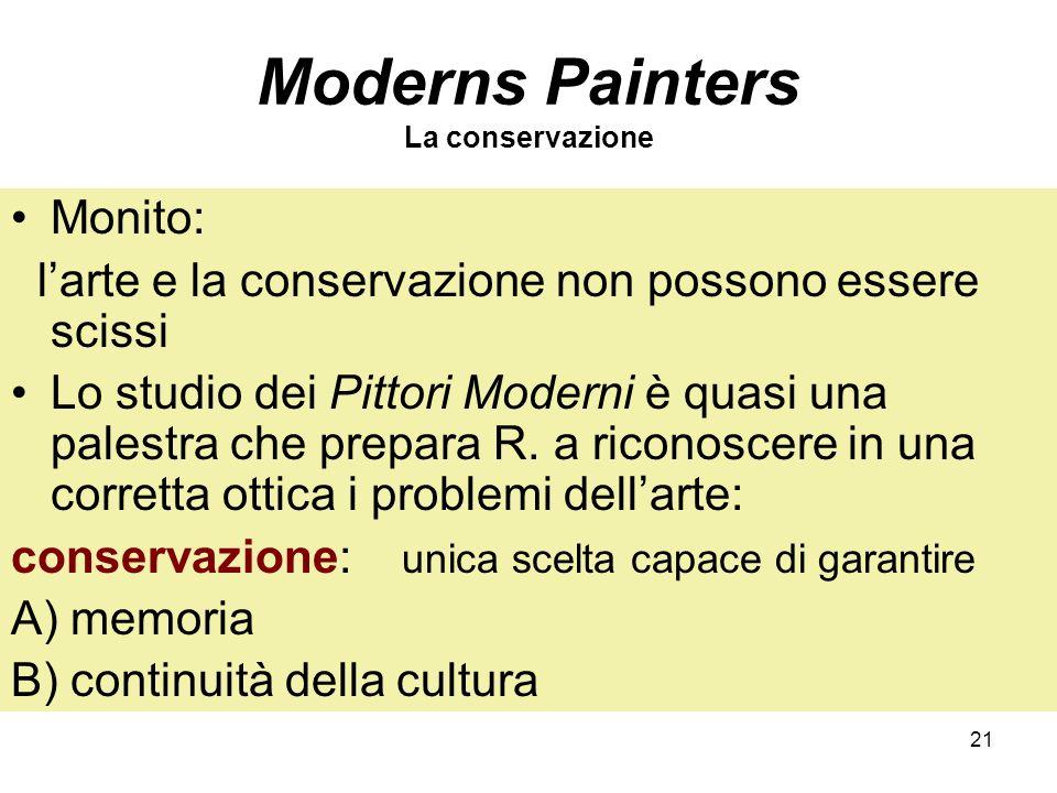 Moderns Painters La conservazione