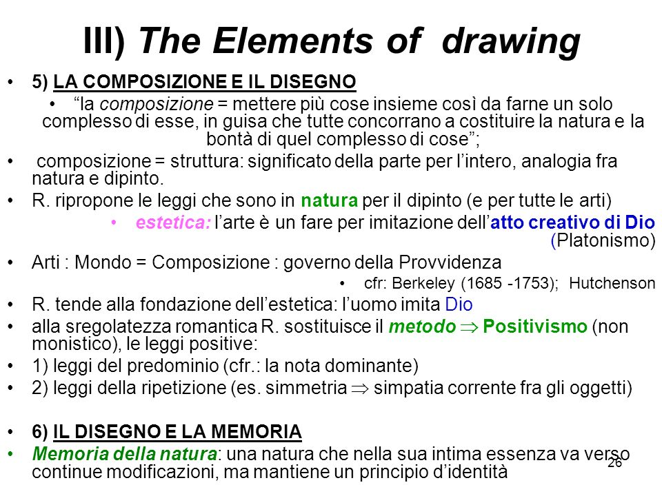 III) The Elements of drawing