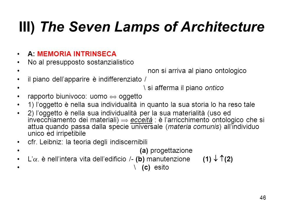 III) The Seven Lamps of Architecture