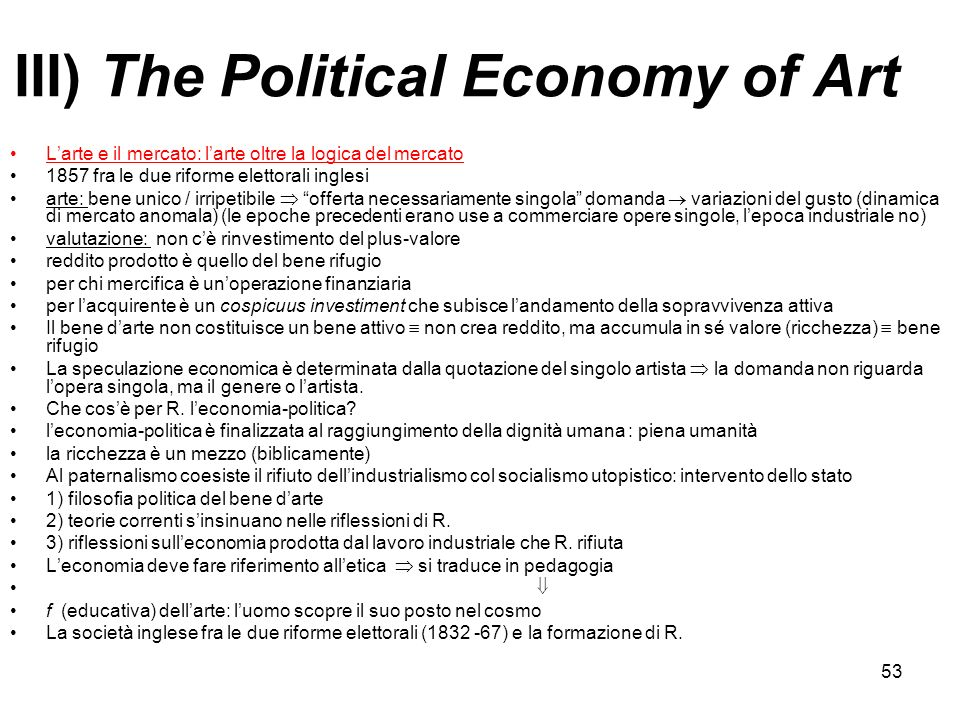 III) The Political Economy of Art
