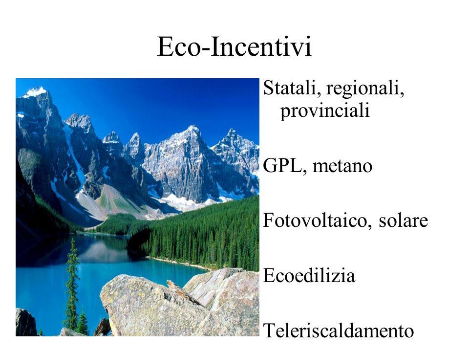 Eco-Incentivi Statali, regionali, provinciali GPL, metano