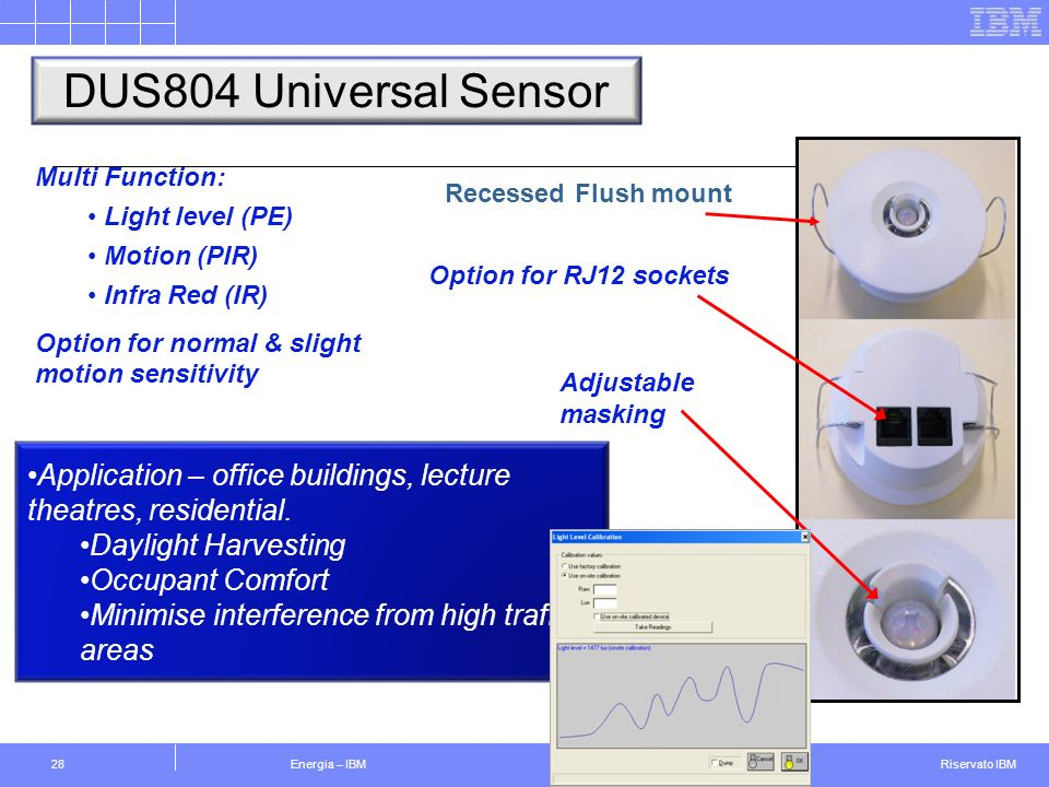 DUS804 Universal Sensor Multi Function: Light level (PE) Motion (PIR) Infra Red (IR) Option for normal & slight motion sensitivity.