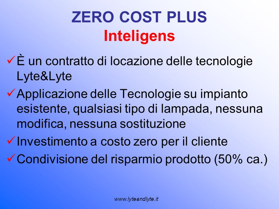 ZERO COST PLUS Inteligens