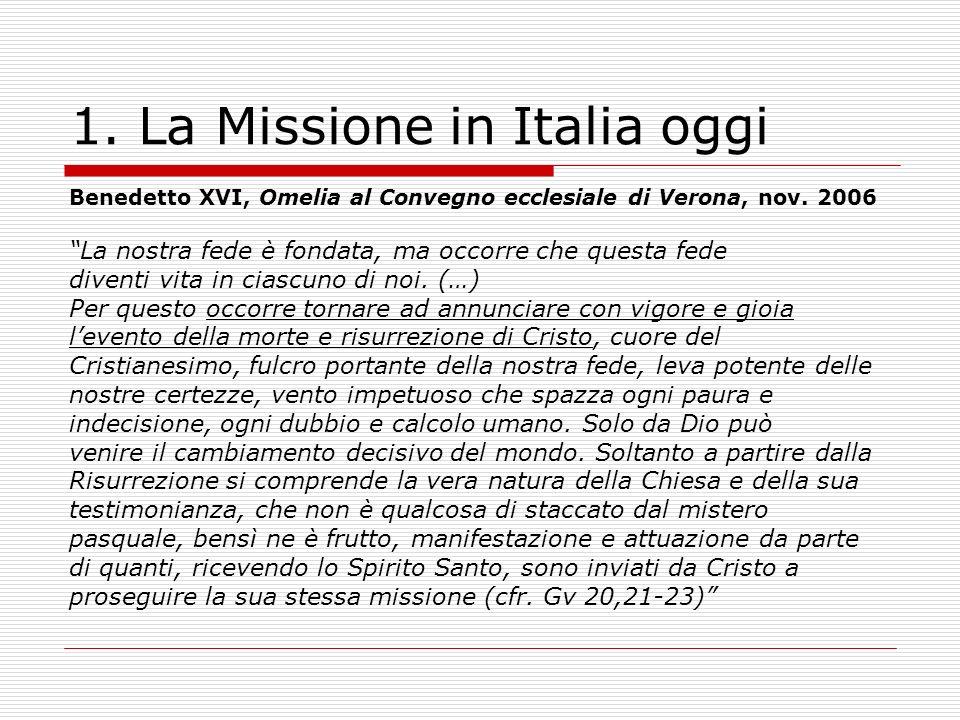 1. La Missione in Italia oggi