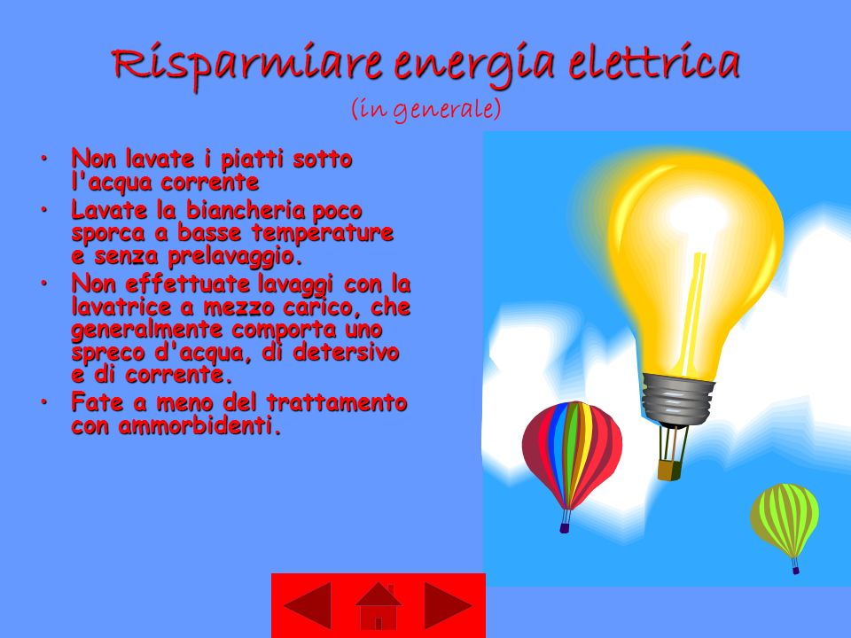 Risparmiare energia elettrica (in generale)
