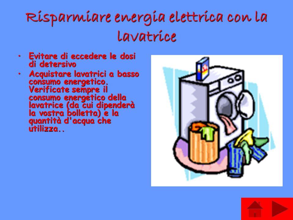 Risparmiare energia elettrica con la lavatrice
