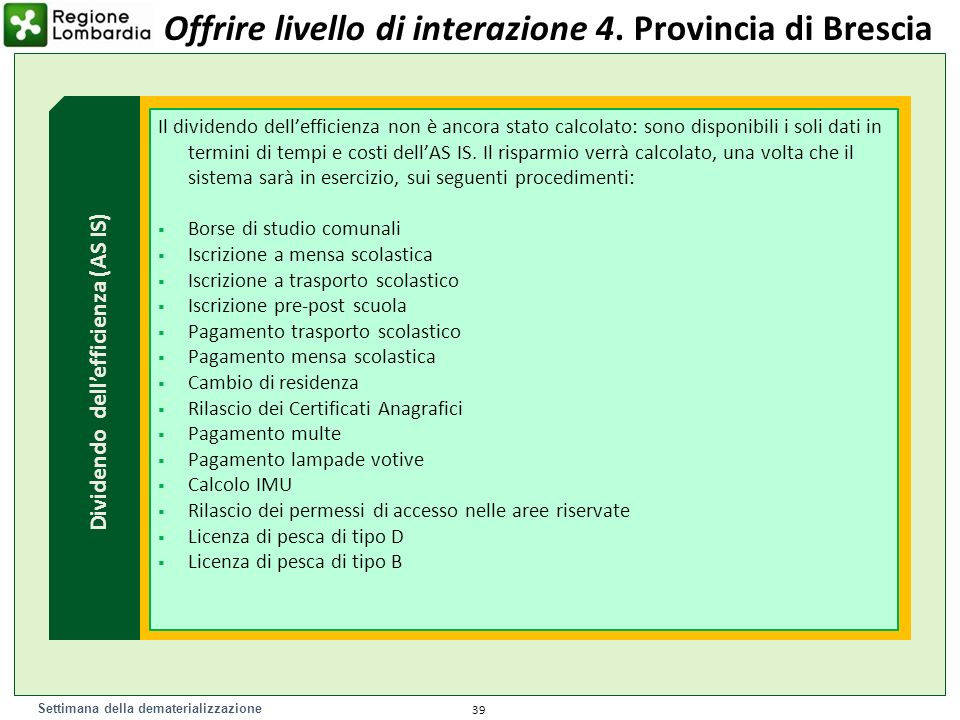 Dividendo dell'efficienza (AS IS)