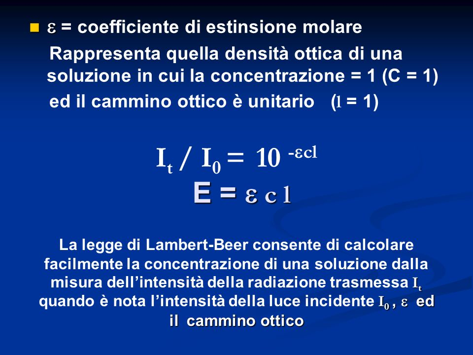 e = coefficiente di estinsione molare