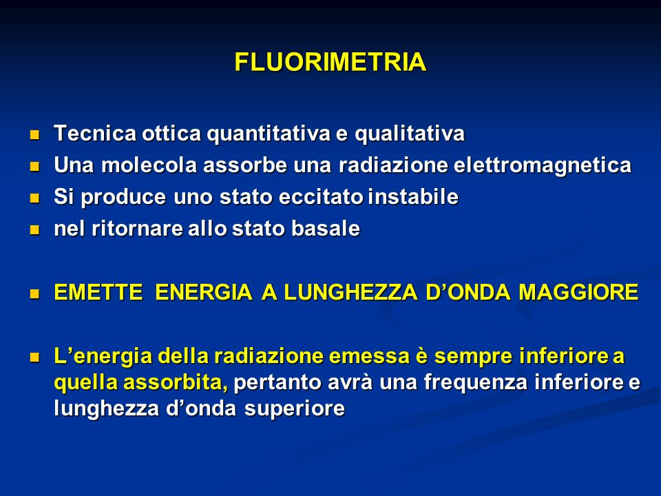 FLUORIMETRIA Tecnica ottica quantitativa e qualitativa