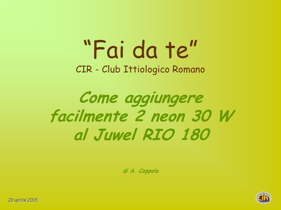Fai da te CIR - Club Ittiologico Romano