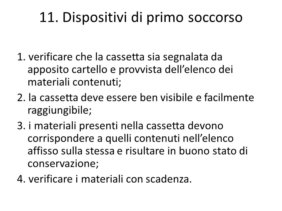 11. Dispositivi di primo soccorso