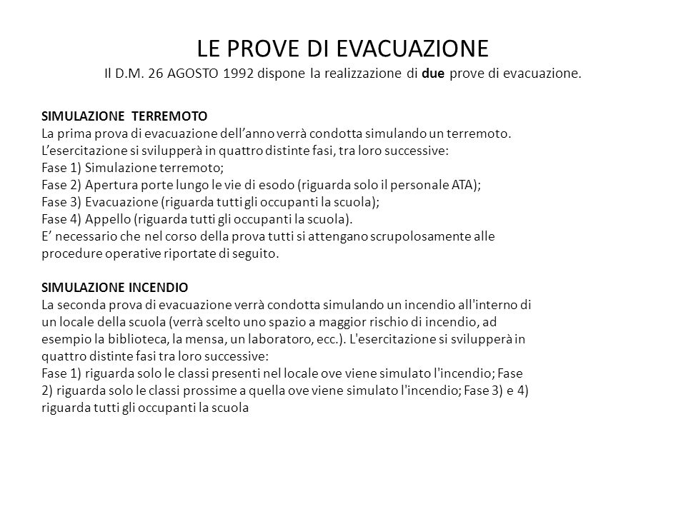 LE PROVE DI EVACUAZIONE Il D. M