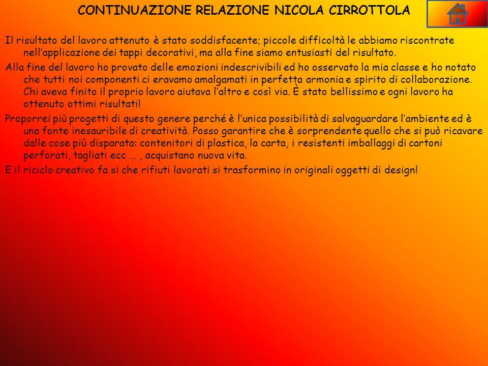 CONTINUAZIONE RELAZIONE NICOLA CIRROTTOLA
