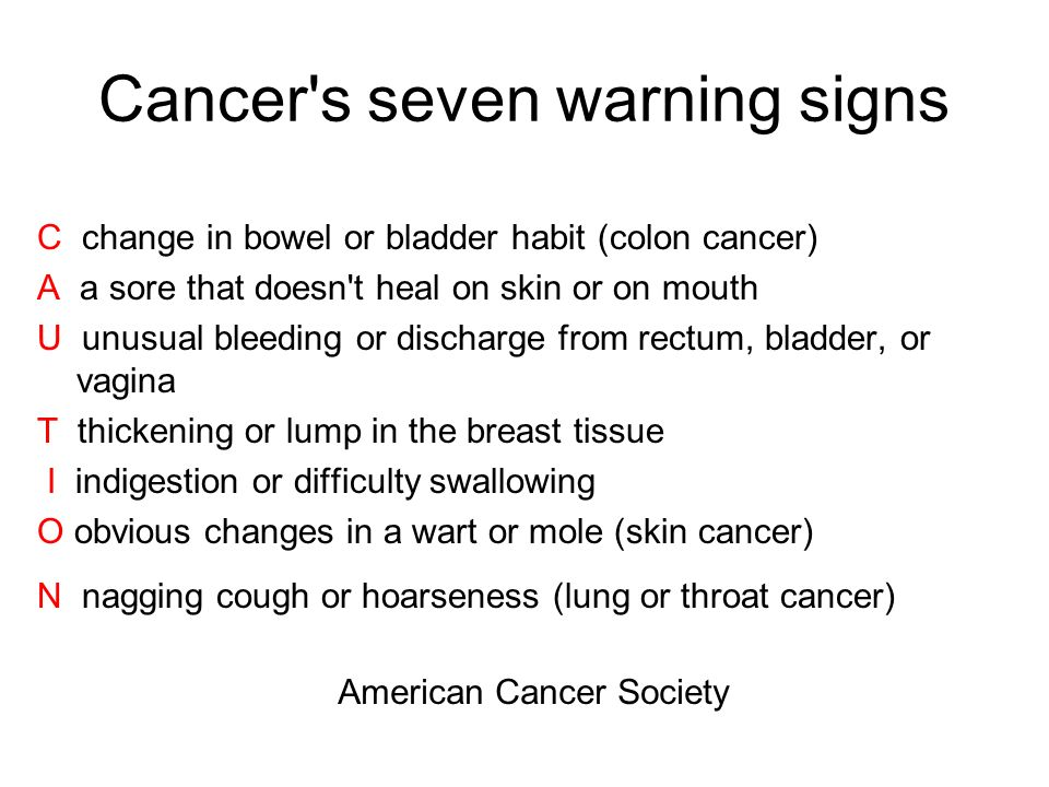 Cancer s seven warning signs