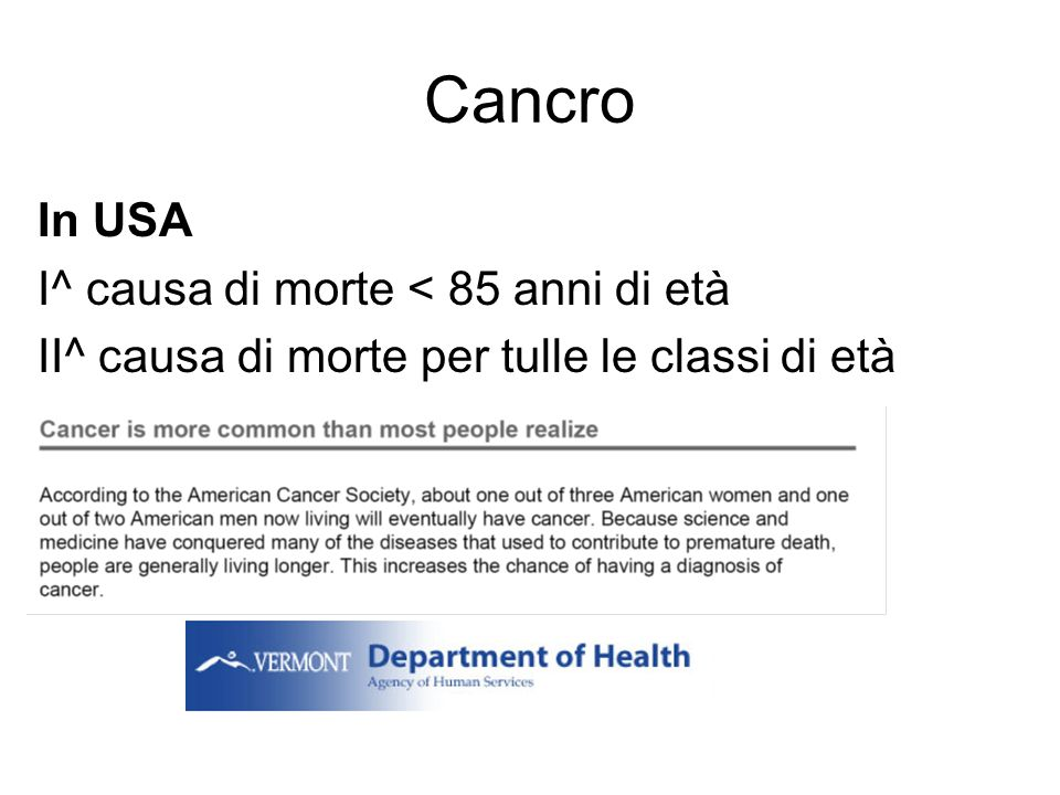 Cancro In USA I^ causa di morte < 85 anni di età