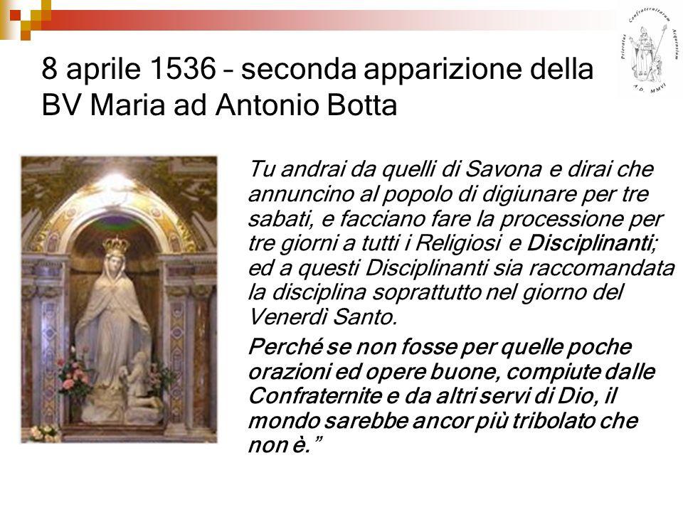 8 aprile 1536 – seconda apparizione della BV Maria ad Antonio Botta