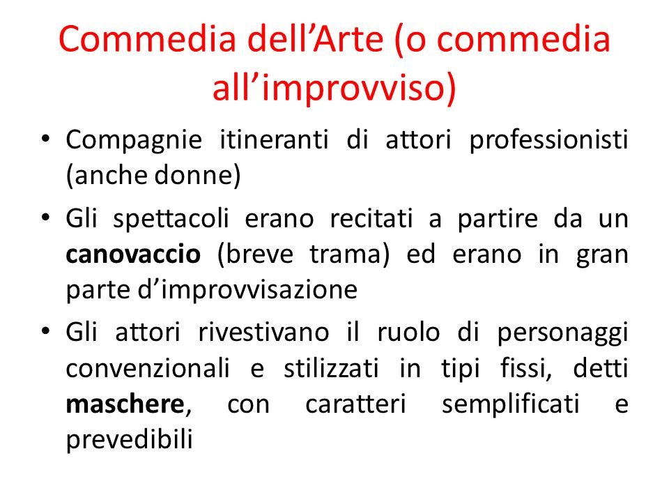 Commedia dell'Arte (o commedia all'improvviso)