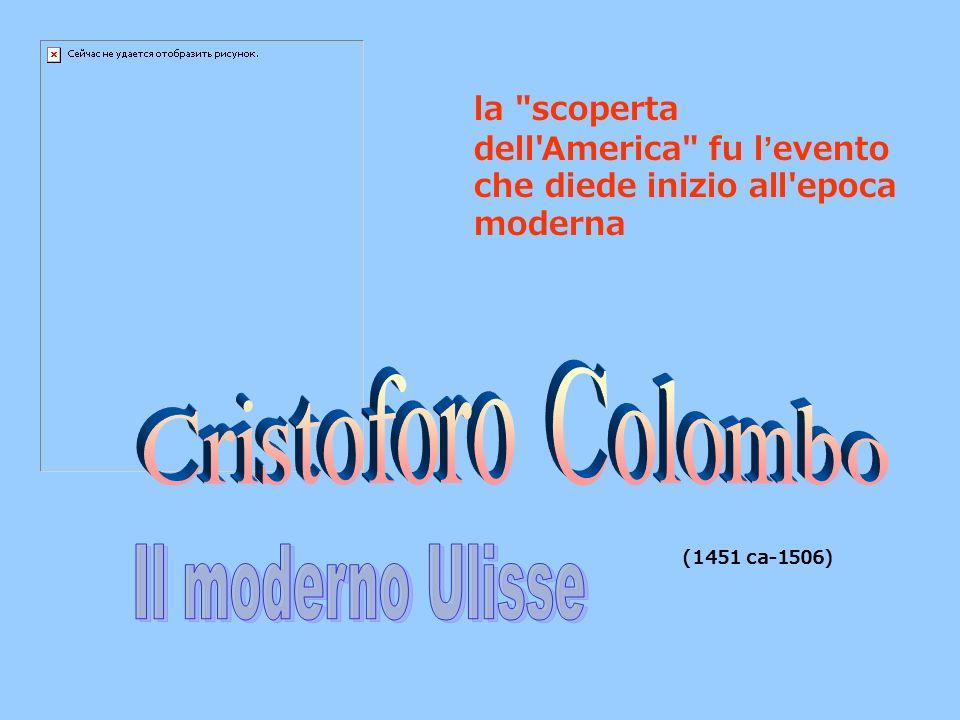 Cristoforo Colombo Il moderno Ulisse