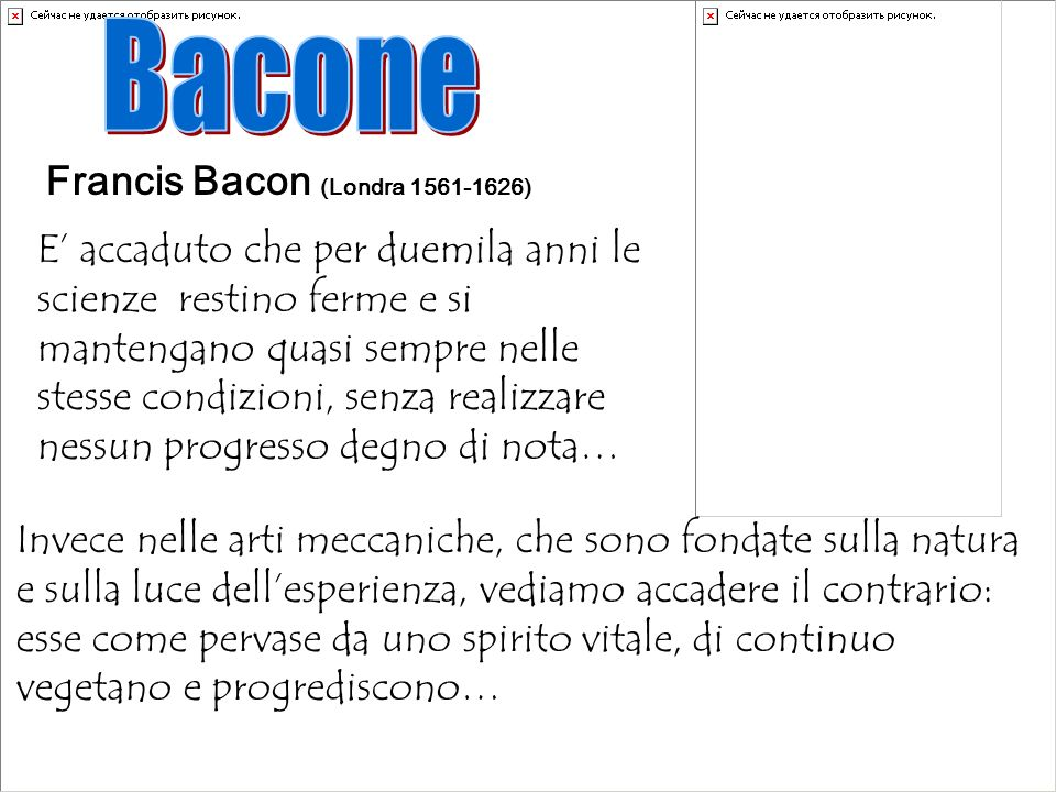 Bacone Francis Bacon (Londra 1561-1626)