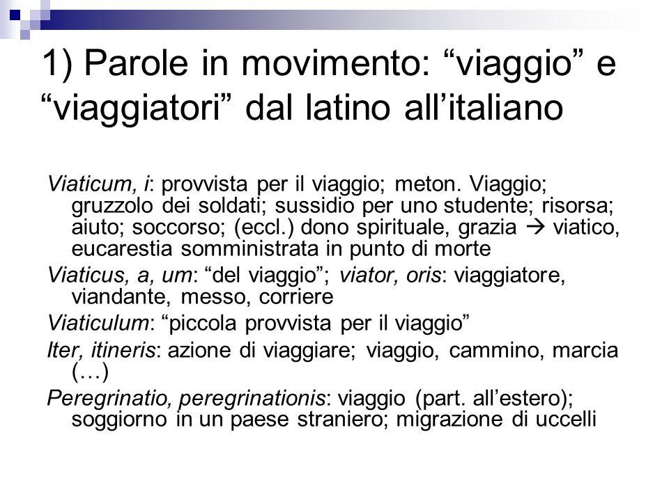 1) Parole in movimento: viaggio e viaggiatori dal latino all'italiano