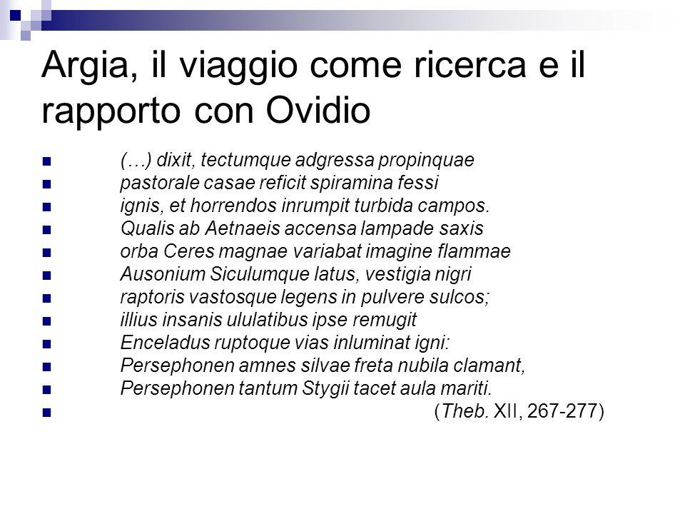 Argia, il viaggio come ricerca e il rapporto con Ovidio