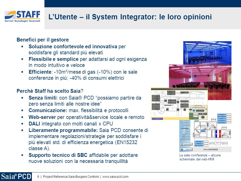 L'Utente – il System Integrator: le loro opinioni
