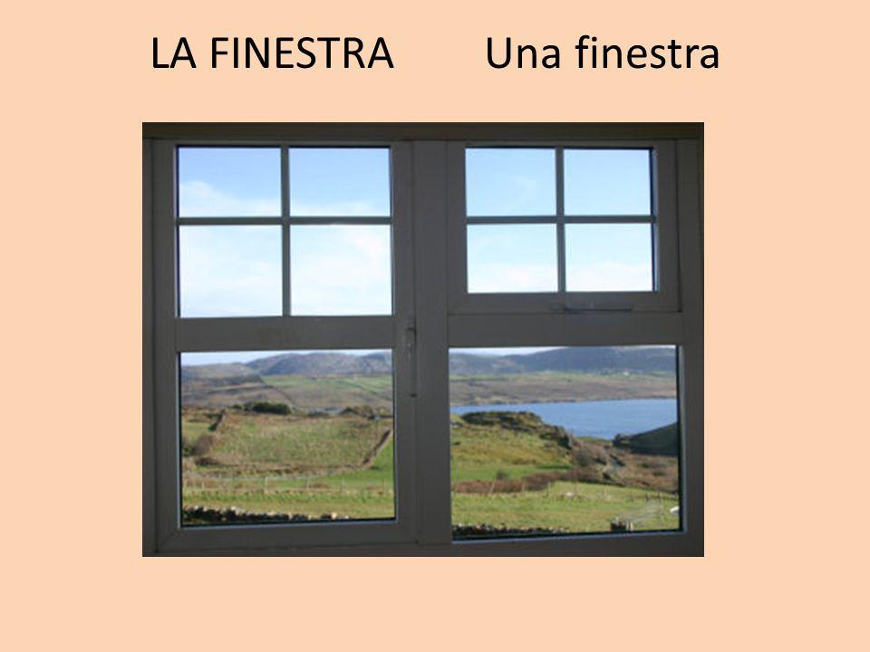 LA FINESTRA Una finestra