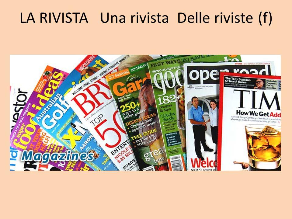LA RIVISTA Una rivista Delle riviste (f)