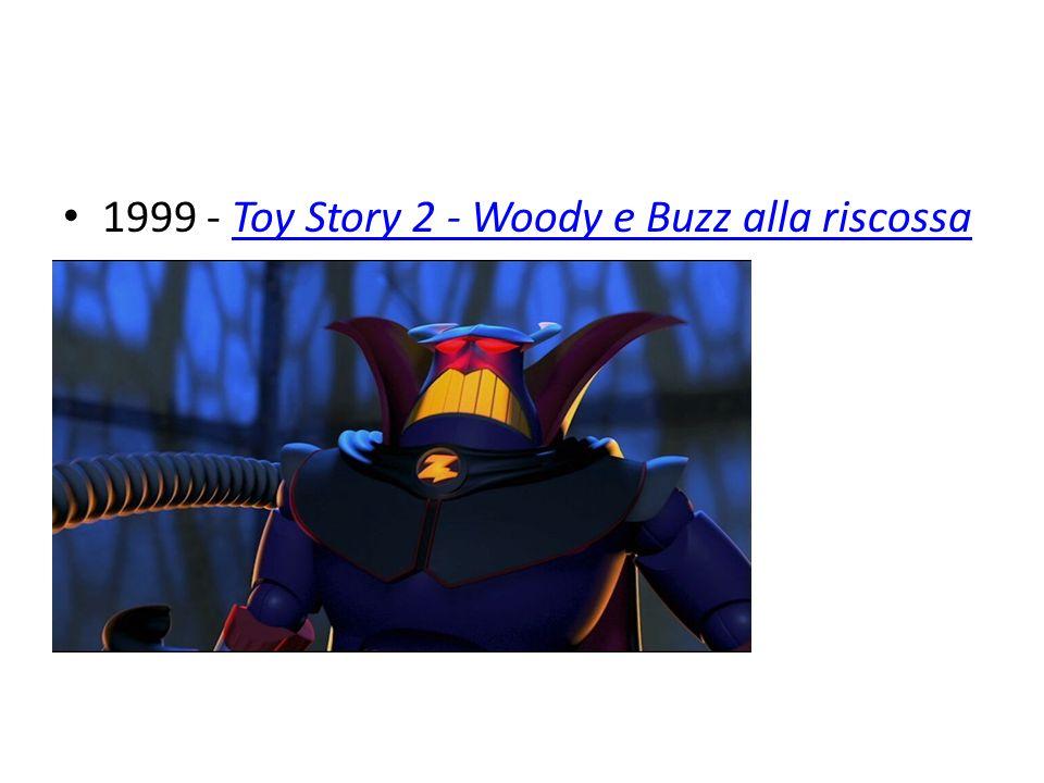 1999 - Toy Story 2 - Woody e Buzz alla riscossa