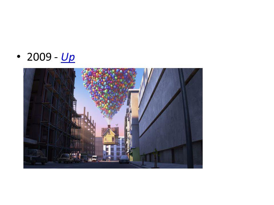 2009 - Up