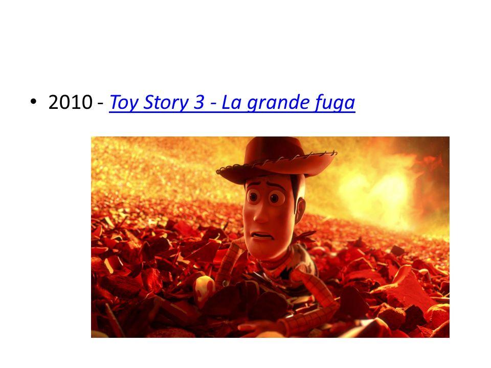 2010 - Toy Story 3 - La grande fuga
