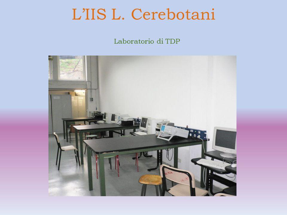 L'IIS L. Cerebotani Laboratorio di TDP