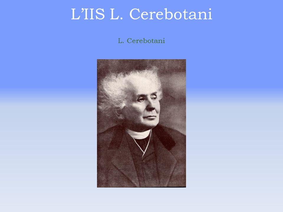 L'IIS L. Cerebotani L. Cerebotani
