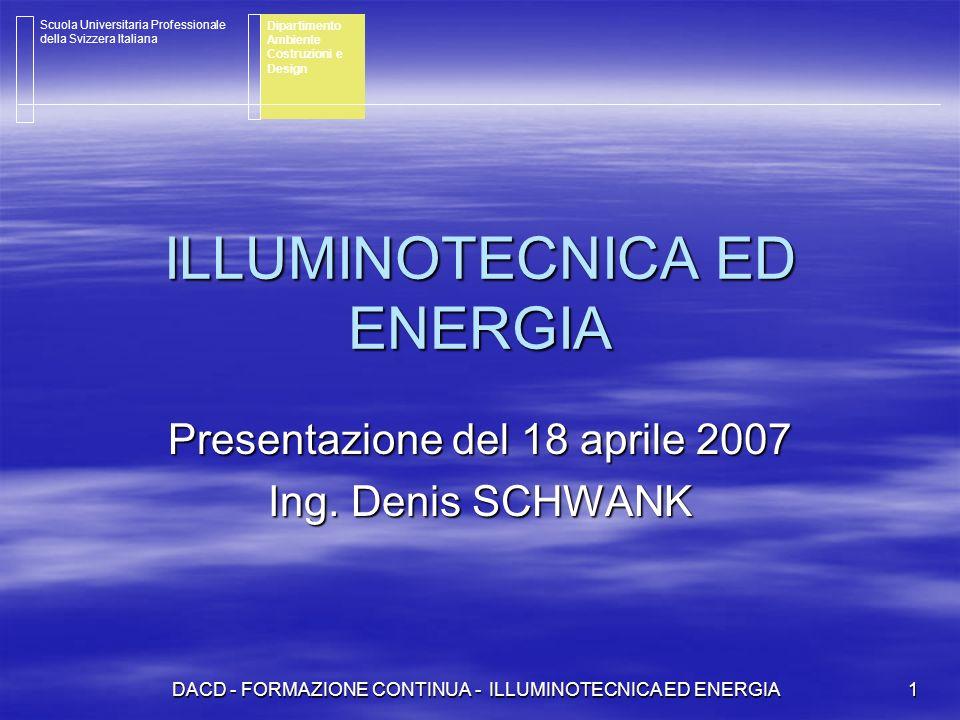 ILLUMINOTECNICA ED ENERGIA
